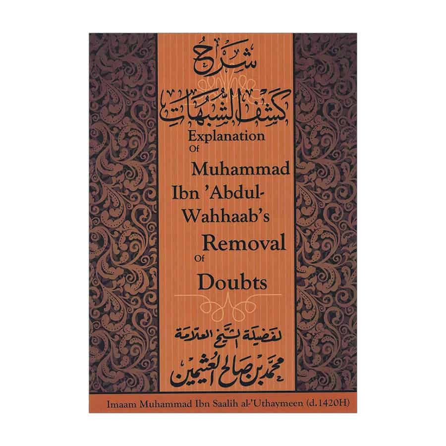 Explanation of muhammad ibn abdul wahhaabs removal of doubts the home books literature publisher sunnah publishing explanation of muhammad ibn abdul wahhaabs removal of doubts stopboris Image collections